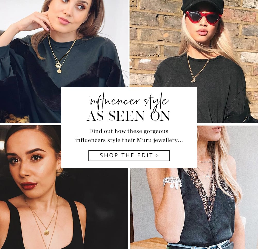 AS SEEN ON - Find out how these gorgeous influencers style their Muru Jewellery!